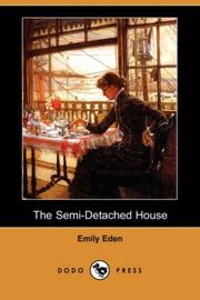 THE SEMI-DETACHED HOUSE by Emily The Hon. Eden