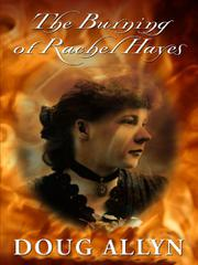 THE BURNING OF RACHEL HAYES by Doug Allyn