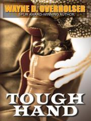 TOUGH HAND by Wayne D. Overholser