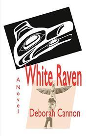 WHITE RAVEN by Deborah Cannon