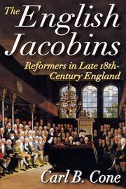THE ENGLISH JACOBINS by Carl B. Cone