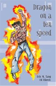 DRAGON ON A TEN-SPEED by Edward and Eric M. Tang Ifkovic