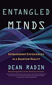 ENTANGLED MINDS by Dean Radin