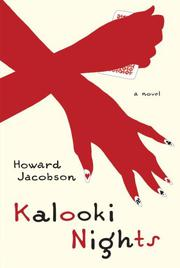 KALOOKI NIGHTS by Howard Jacobson