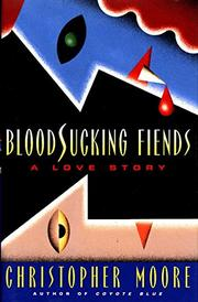 BLOODSUCKING FIENDS by Christopher Moore