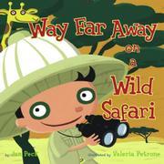 WAY FAR AWAY ON A WILD SAFARI by Jan Peck