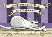 Cover art for THE CURIOUS DEMISE OF A CONTRARY CAT