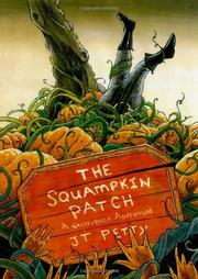 THE SQUAMPKIN PATCH by J.T. Petty