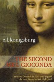 THE SECOND MRS. GIOCONDA by E.L. Konigsburg