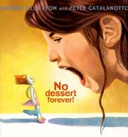 NO DESSERT FOREVER! by George Ella Lyon
