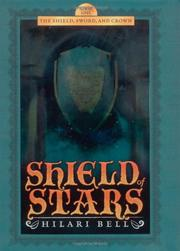 SHIELD OF STARS by Hilari Bell