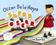 SUPER OSCAR by Oscar De La Hoya