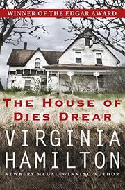 THE HOUSE OF DIES DREAR by Virginia Hamilton