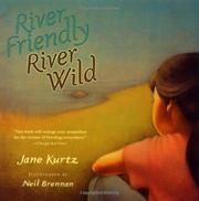 """""""RIVER FRIENDLY, RIVER WILD"""" by Jane Kurtz"""