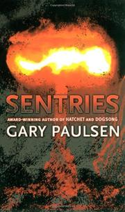 SENTRIES by Gary Paulsen