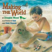 MAKING THE WORLD by Douglas Wood