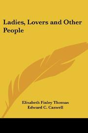LADIES, LOVERS AND OTHER PEOPLE by Elizabeth Finley Thomas