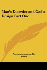 MAN'S DISORDER AND GOD'S DESIGN by Compilation of Amsterdam Assembly Series