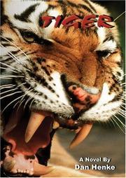 TIGER by Dan Henke