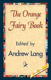 THE ORANGE FAIRY BOOK by Andrew; Illus.- Gertrude Espenschied Lang