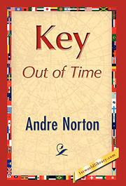 KEY OUT OF TIME by Andre Norton