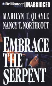 EMBRACE THE SERPENT by Marilyn T. & Nancy T. Northcott Quayle