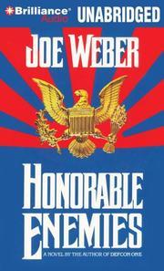 HONORABLE ENEMIES by Joe Weber