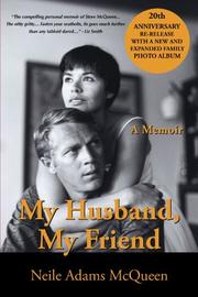 MY HUSBAND, MY FRIEND by Neile McQueen Toffel