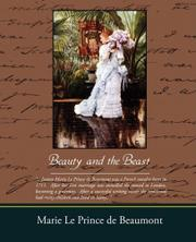 BEAUTY AND THE BEAST by Marie Leprince de Beaumont