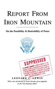 REPORT FROM IRON MOUNTAIN by Leonard C.-Ed. Lewin