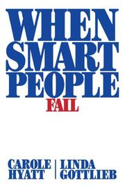 WHEN SMART PEOPLE FAIL by Carole & Linda Gottlieb Hyatt