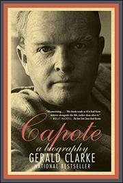 CAPOTE: A Biography by Gerald Clarke