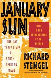 JANUARY SUN: One Day, Three Lives, A South African Town by Richard Stengel