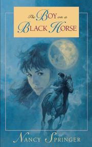 THE BOY ON A BLACK HORSE by Nancy Springer