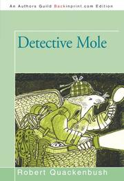 DETECTIVE MOLE by Robert Quackenbush