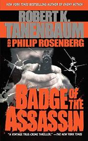 BADGE OF THE ASSASSIN by Robert & Philip Rosenberg Tanenbaum