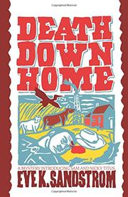 DEATH DOWN HOME by Eve K. Sandstrom