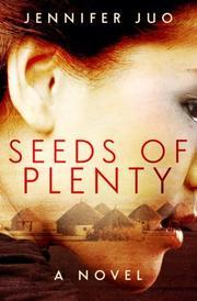 Seeds of Plenty by Jennifer Juo