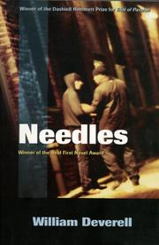 NEEDLES by William H. Deverell