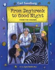 FROM DAYBREAK TO GOOD NIGHT by Carl Sandburg