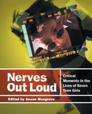 NERVES OUT LOUD by Susan Musgrave