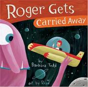 Book Cover for ROGER GETS CARRIED AWAY