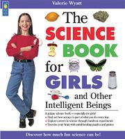 THE SCIENCE BOOK FOR GIRLS by Valerie Wyatt