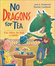 NO DRAGONS FOR TEA by Jean Pendziwol