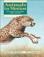 ANIMALS IN MOTION by Pamela Hickman