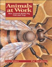 ANIMALS AT WORK by Etta Kaner