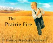 THE PRAIRIE FIRE by Marilynn Reynolds