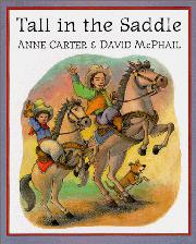 TALL IN THE SADDLE by Anne Carter
