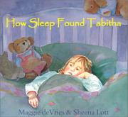 HOW SLEEP FOUND TABITHA by Maggie deVries