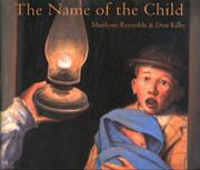 THE NAME OF THE CHILD by Marilynn Reynolds